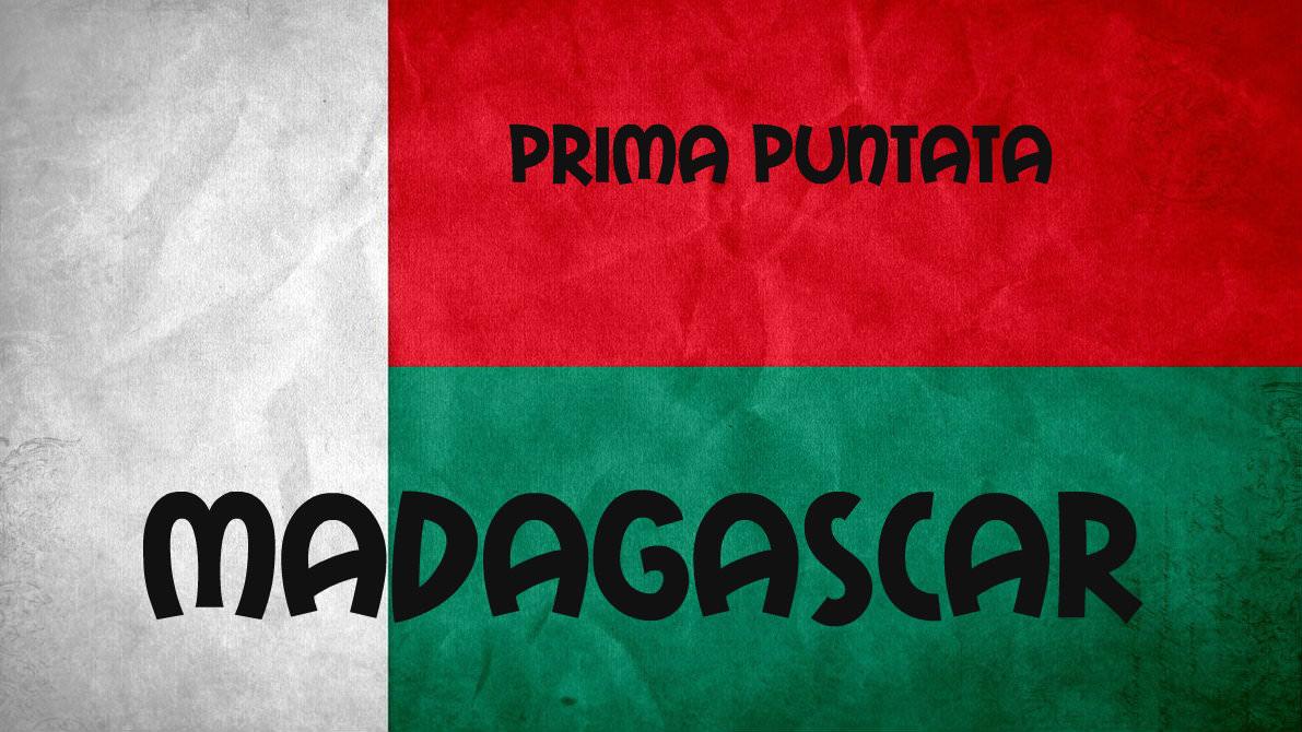 Prima puntata Madagascar